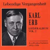 Lebendige Vergangenheit - Karl Erb Lieder Album Vol 2