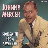 Johnny Mercer: Songsmith From Savannah