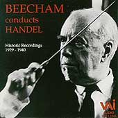 Beecham Conducts Handel - Historical Recordings 1929-1940