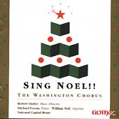 Sing Noel!! / The Washington Chorus