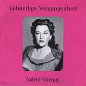 Legendary Voices / Astrid Varnay