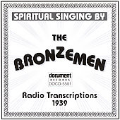 Bronzemen: Radio Transcriptions (1939)