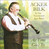 Acker Bilk/Acker Bilk & His Paramount Jazz Band: As Time Goes By