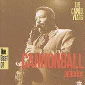 Cannonball Adderley: The Best of Cannonball Adderley: The Capitol Years