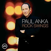 Paul Anka (Singer/Songwriter): Rock Swings