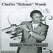 Charles Rahmat Woods: Modern Music Therapy