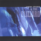 Jimmy Sparks: Jimmy Sparks & The Blizzard *