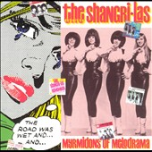 The Shangri-Las: Myrmidons of Melodrama [RPM 136]