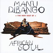 Manu Dibango: The Very Best of African Soul