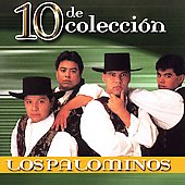 Los Palominos: 10 de Colleccion [2005]