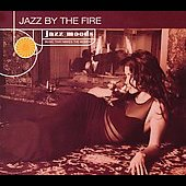 Various Artists: Jazz Moods: Jazz by the Fire