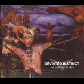 Deviated Instinct: Welcome to the Orgy *