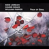 Kidd Jordan: Palm of Soul