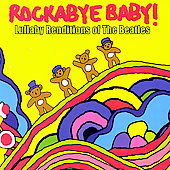 Rockabye Baby!: Rockabye Baby! Lullaby Renditions of The Beatles