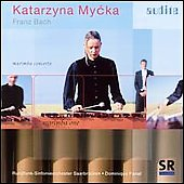 Marimba Concerto / Katarzyna Mycka, Franz Bach, et al