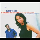 Jacky Terrasson Jazz Trio/Jacky Terrasson (Piano)/Rigmor Gustafsson: Close to You [Digipak]