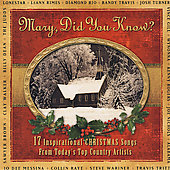 Various Artists: Mary, Did You Know?: 17 Inspirational Christmas Songs From Today's Top Country Artists