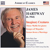 American Classics - James Hartway: Imaginary Creatures, etc