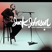 Jack Johnson: Sleep Through the Static [Digipak]