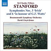 Stanford: Symphonies no 3 & 6 / David Lloyd Jones, Bournemouth SO