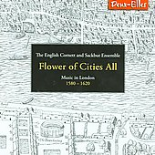 Flower of Cities All - Parsons, Holborne, Byrd, etc / William Lyons, et al