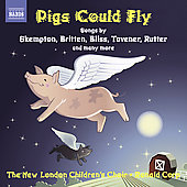 Skempton: Pigs could fly, Alice is one;  Britten, Tavener, Bliss, Rutter, etc / Corp, Wells, et al