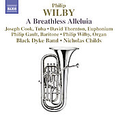 Wilby: A Breathless Alleluja, Paganini Variations, etc /  Childs, et al