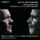 Pettersson: Songs, Concertos for Strings / Christian Lindberg, Anders Larsson, Nordic Chamber Orchestra