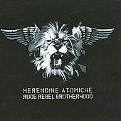 Merendine Atomiche: Rude Rebel Brotherhood *
