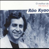 Rao Kyao: O Melhor de: The Best of Rao Kyao