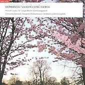 Romantic Violin Concertos / Christina &Aring;strand, et al