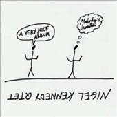 Nigel Kennedy Quintet/Nigel Kennedy (Violin): A Very Nice Album