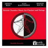 British Chamber Music for Clarinet and Strings