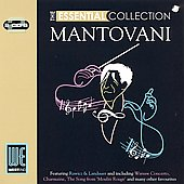 Mantovani: The Essential Collection: Mantovani