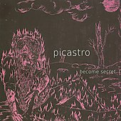 Picastro: Become Secret