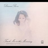 Diana Ross: Touch Me in the Morning [Bonus Tracks] [Digipak]