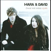 Mara & David: Once We Were Gods *