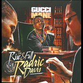 Gucci Mane: The  Rise and Fall of Radric Davis