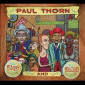 Paul Thorn: Pimps & Preachers [Digipak]