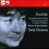 Dvorák: Symphoines 8 & 9; The Noonday Witch; In Nature's Realm / Ozawa
