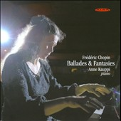 Chopin: Ballades & Fantasies