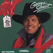 George Strait: Merry Christmas Strait to You