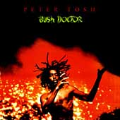 Peter Tosh: Bush Doctor [Bonus Tracks] [Remaster]