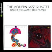 The Modern Jazz Quartet: Under the Jasmin Tree/Space [Digipak]