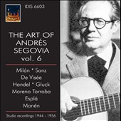 The Art of Andres Segovia, Vol. 6