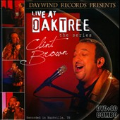 Clint Brown: Live at Oak Tree: The Series