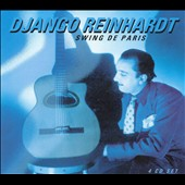 Django Reinhardt: Swing de Paris [Box Set]