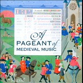 A Pageant Of Medieval Music