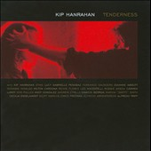 Kip Hanrahan: Tenderness