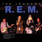 R.E.M.: The Lowdown